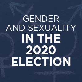Gender and Sexuality in the 2020 Election